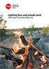 Lighting fires and private land : what to keep in mind when lighting a fire