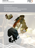 Project report : Nordic Biopreparedness Forum -An initiative to strengthen laboratory preparedness for high-consequence biological agents