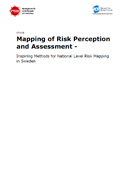 Mapping of risk perception and assessment : Inspiring methods for national level risk mapping in Sweden, studie