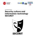 Security culture and information technology : securit forskningsprogram