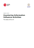 Countering Information Influence Activities : The State of the Art, research report