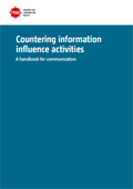 Countering information influence activities : A handbook for communicators