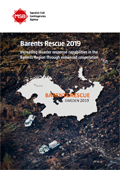 Exercise Barents Rescue 2019 : increasing disaster response capabilities in the Barents Region through enhanced cooperation
