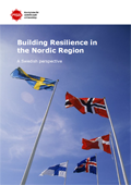 Building Resilience in the Nordic Region : A Swedish perspective