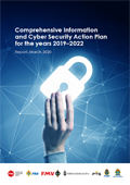 Comprehensive Information and Cyber Security Action Plan for the years 2019 – 2022 : Report 2020
